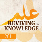 Tayyibun Annual Conference 2011 – Reviving the Knowledge